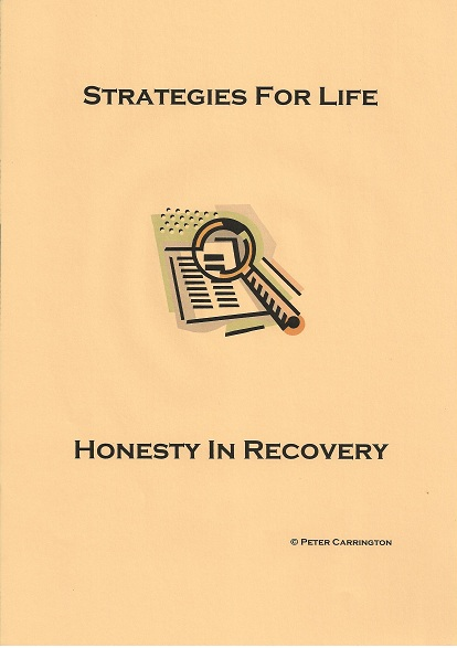 Honesty in recovery